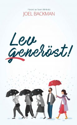 Lev generöst
