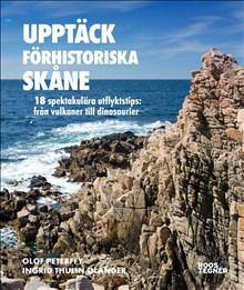 Upptäck förhistoriska Skåne
