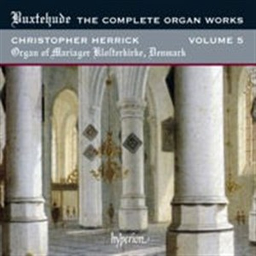 THE COMPLETE ORGAN WORKS VOL 5