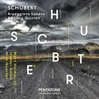 Arpeggione Sonata / String Quintet