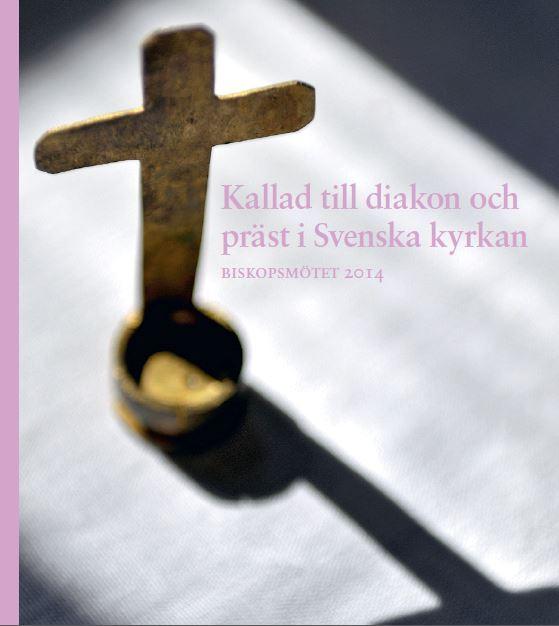 Kallad till diakon och präst i Svenska kyrkan