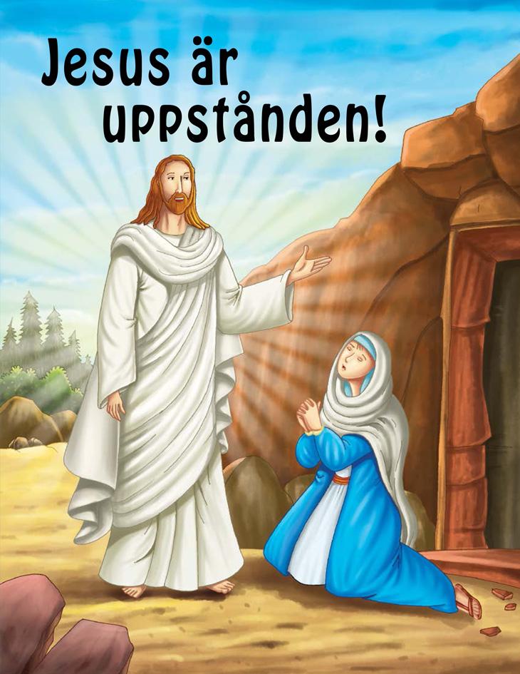 Jesus är uppstånden!