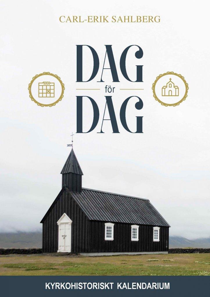 Dag för dag - kyrkohistoriskt kalendarium