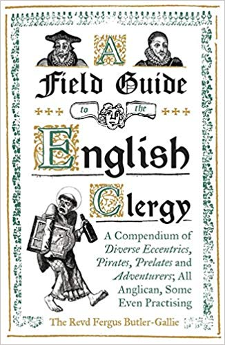 Field Guide to the English Clergy, A