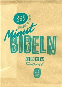 Minutbibeln: 365 bibelandakter