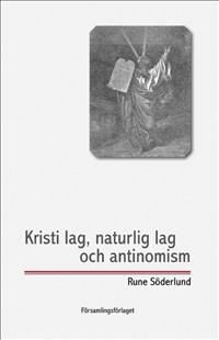 Kristi lag, naturlig lag och antinomism