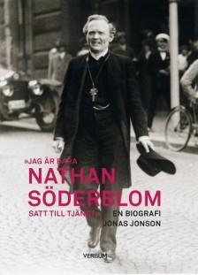 Jag är bara Nathan Söderblom, satt till tjänst