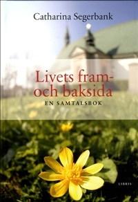Livets fram- och baksida: En samtalsbok