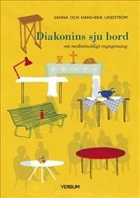 Diakonins sju bord: om medmänskligt engagemang