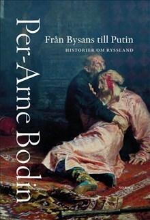 Från Bysans till Putin : Historier om Ryssland