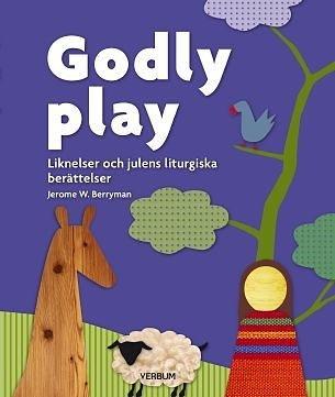 Godly play - Liknelser och julens liturgiska berättelser Heliga berättelser i NT