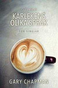 Upptäck kärlekens olika språk - för singlar