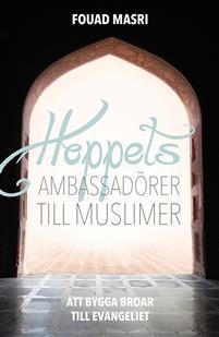 Hoppets ambassadörer till muslimer