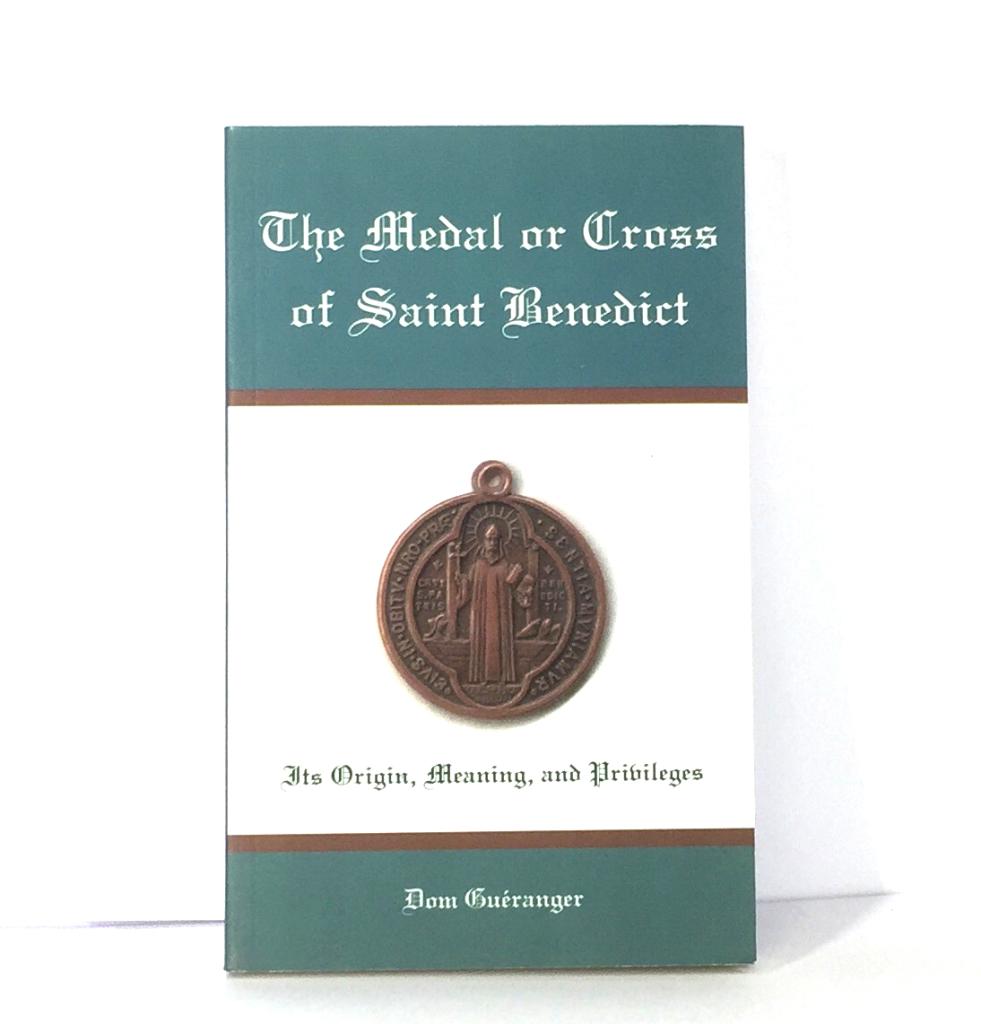 Medal or Cross of Saint Benedict