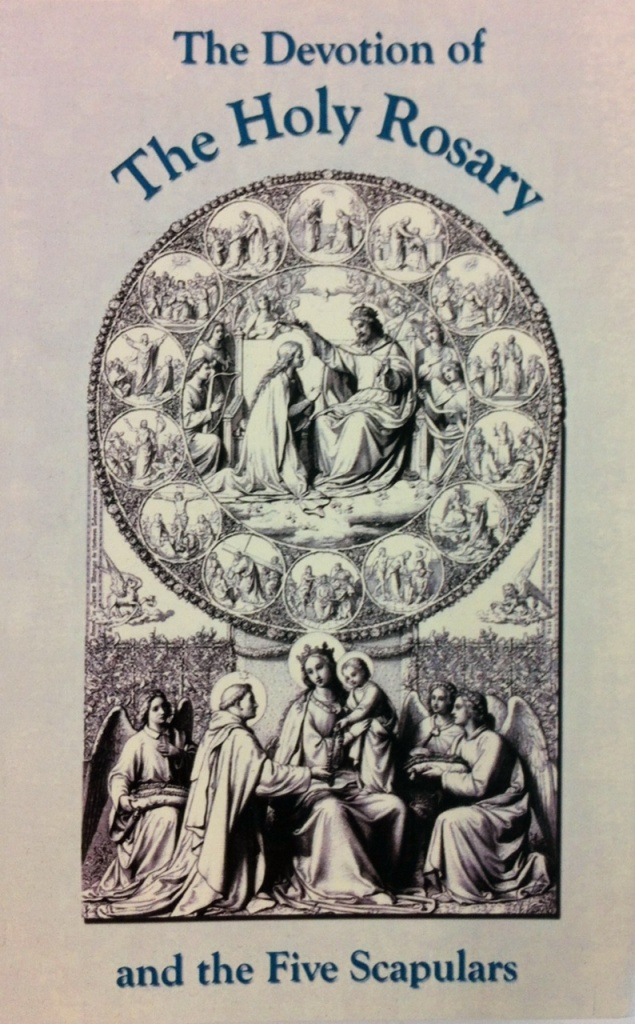 Devotion of the Holy Rosary and the five