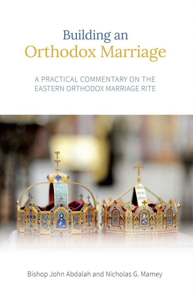 Building an Orthodox Marriage