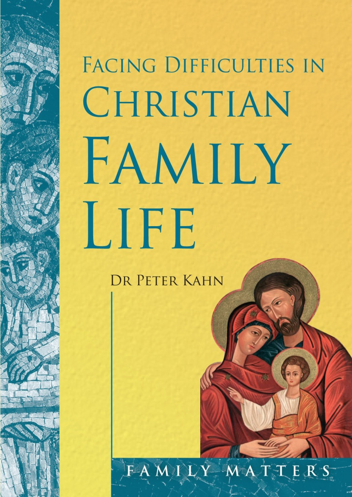 Facing Difficulties in Christian Family Life (CTS)
