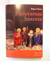 Förlorarnas Historia - Katolskt liv