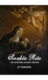 Sankta Rita - de omöjliga fallens helgon