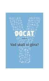 DOCAT - Vad skall vi göra?