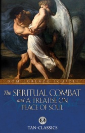 Spiritual Combat and A Treatise on Peace of Soul