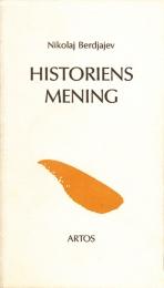 Historiens mening
