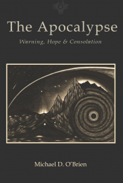 Apocalypse, The - Warning, Hope and Consolation