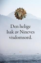 Den helige Isak av Nineves visdomsord