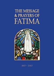 The Message and Prayers of Fatima (CTS)