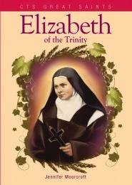 Elizabeth of the Trinity (CTS)
