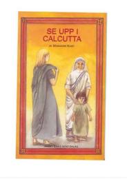 Se upp i Calcutta (Moder Teresa)