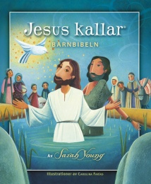 Jesus kallar - Barnbibeln