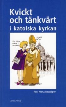 Kvickt och Tänkvärt i Katolska Kyrkan