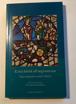 Kristi Kärlek till migranterna / Erga migrantes