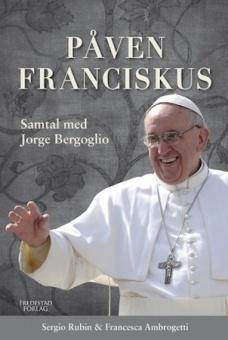 Påven Franciskus - samtal med Jorge Bergoglio