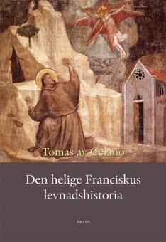 Den helige Franciskus' levnadshistoria