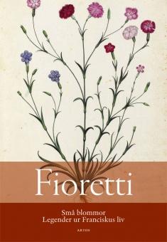 Fioretti – Legender ur Franciskus av Assisis  liv