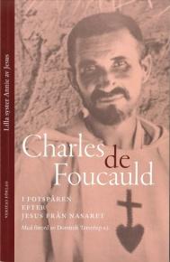 Charles de Foucauld - I fotspåren efter Jesus
