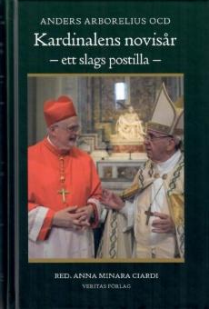 Kardinalens novisår - ett slags postilla