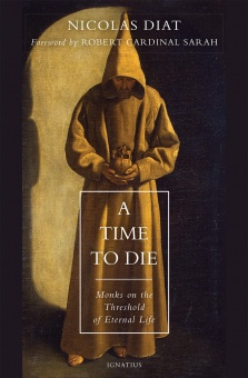 A Time to Die - Monks on the Threshold of Eternal Life
