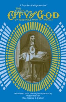 Mystical city of God - A Popular Abridgment