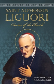 St. Alphonsus Liguori -  Doctor of the Church