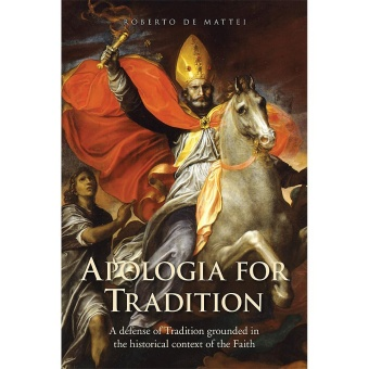 Apologia for Tradition - A Defense of Tradition ...