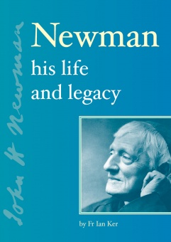Newman – His Life and Legacy (CTS)