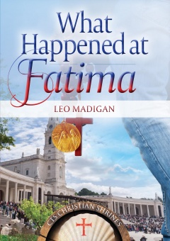 What Happened at Fatima (CTS)