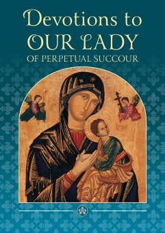 Devotions to Our Lady of Perpetual Succour (New Edition) (CTS)