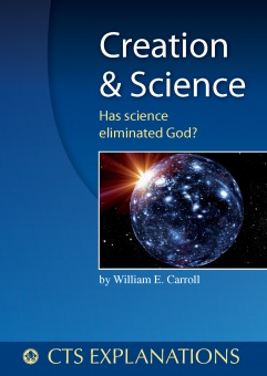 Creation and Science - Has science eliminated God? (CTS)