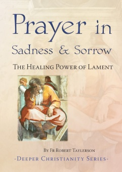 Prayer in Sadness and Sorrow (CTS)