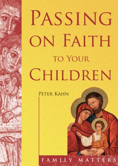 Passing on Faith to Your Children (CTS)