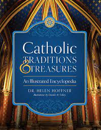 Catholic Treasure and Traditions
